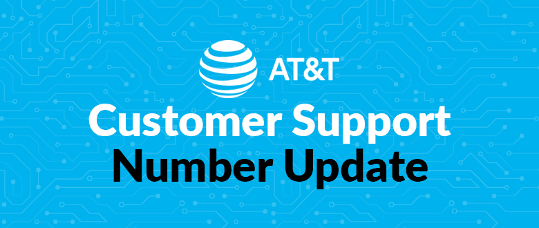 AT&T Customer Support Number Update