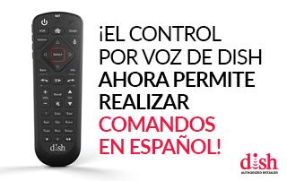 El control por voz de DISH ahora admite comandos en español