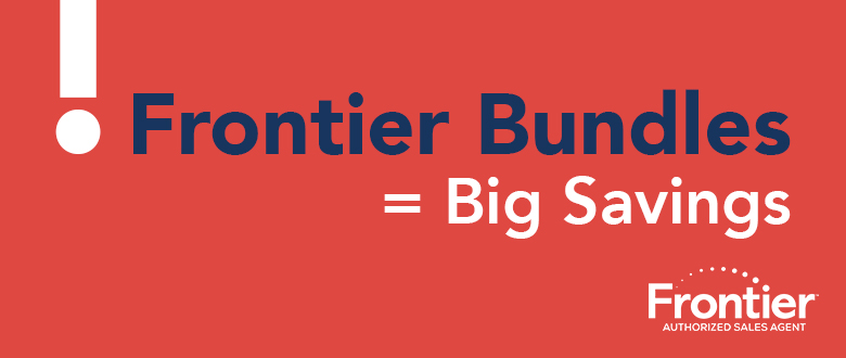Frontier Bundles=BIG Savings!
