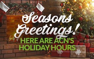 Seasons Greetings! Here are ACN's holiday hours