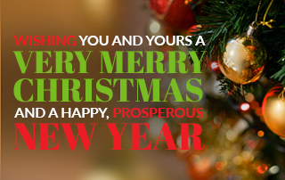 Wishing You and Yours a Very Merry Christmas and a Happy, Prosperous New Year