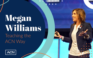 Teaching the ACN Way: Megan Williams Shows IBOs How to Take Action & Get Results
