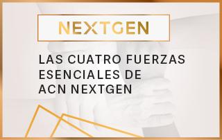 4 formas tangibles en que ACN Next-Gen ya está impulsando tu negocio