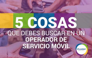 Cómo elegir el operador de servicio móvil indicado