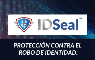 ¡YA llegó! Recibe protección integral contra el robo de identidad con IDSeal