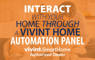Interact with your home through a Vivint Home Automation Panel