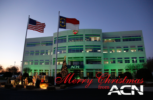 On behalf of all of us at ACN, I'd like to wish you and your families a Merry Christmas and a very prosperous New Year!