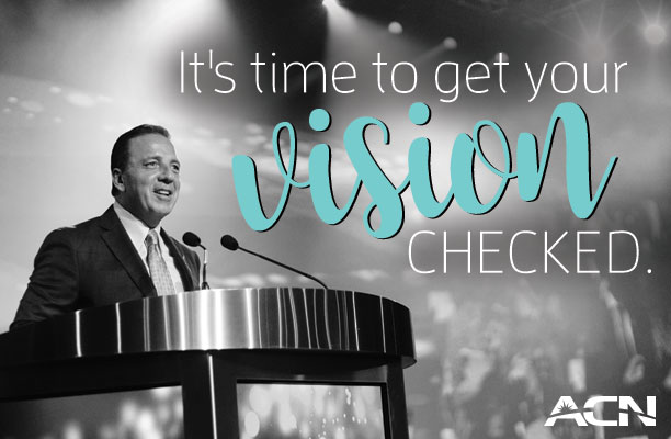 ACN Vision – It's So Much More Than What We See With Our Eyes