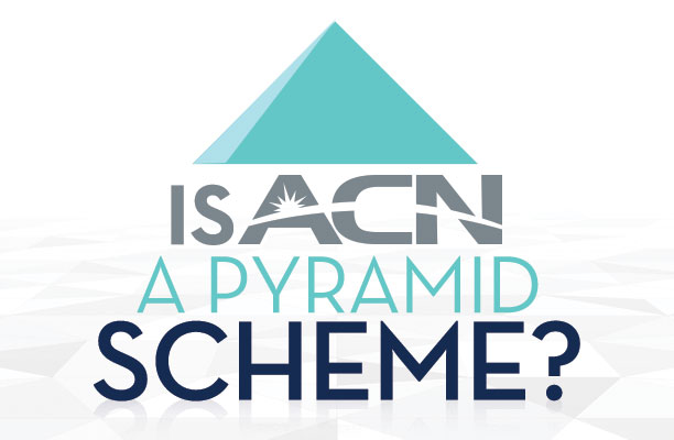Is ACN A Pyramid Scheme?