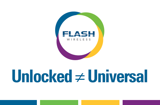 New Device List: Unlocked is NOT Universal from Flash Wireless